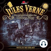 Jules Verne, Die neuen Abenteuer des Phileas Fogg, Folge 20: Wettlauf mit der Zeit