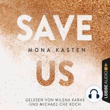 Save Us - Maxton Hall Reihe 3 (Ungekürzt)