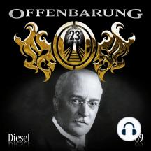 Offenbarung 23, Folge 69: Diesel