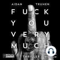 Fuck You Very Much (ungekürzt)