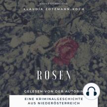 Rosen: Wer Rosen hegt, ist höchst suspekt
