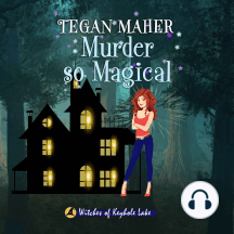 Murder So Magical: Witches of Keyhole Lake Book 3