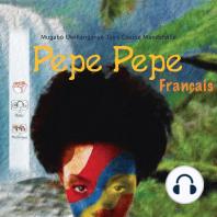 Pepe Pepe (Français)