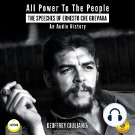 All Power to the People: The Speeches of Ernesto Che Guevara