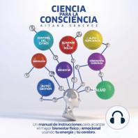 Ciencia para la consciencia