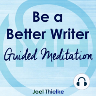 Be a Better Writer - Guided Meditation