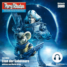 "Perry Rhodan 3009: Clan der Saboteure: Perry Rhodan-Zyklus ""Mythos"""