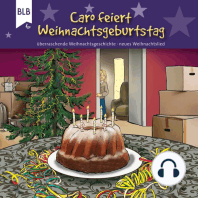 Caro feiert Weihnachtsgeburtstag