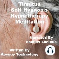 Tinnitus Self Hypnosis Hypnotherapy Meditation