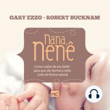 Nana, nenê: Como cuidar de seu bebê para que ele durma a noite toda de forma natural