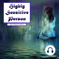 Highly Sensitive Person: Workbook to Survive in an Overstimulating World