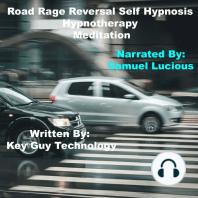 Road Rage Reversal Self Hypnosis Hypnotherapy Meditation