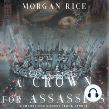 Crown for Assassins, A (A Throne for Sisters—Book Seven)