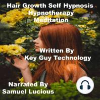 Hair Growth Self Hypnosis Hypnotherapy Meditation