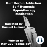 Quit Heroin Addiction Self Hypnosis Hypnotherapy Meditation