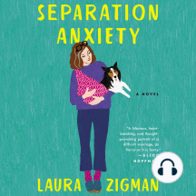Separation Anxiety: A Novel