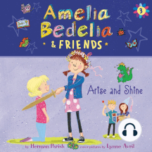 Amelia Bedelia & Friends: Arise and Shine