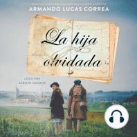 La hija olvidada (Daughter's Tale Spanish edition): Novela