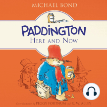Paddington, Here and Now