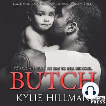 Butch: Black Shamrocks MC: First Generation Book 3