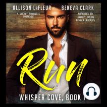 RUN: A Steamy Romantic Suspense