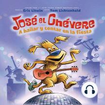 José el Chévere: A bailar y contar en la fiesta