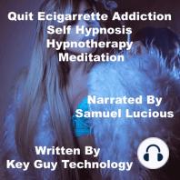Quit Ecigarrette Addiction Self Hypnosis Hypnotherapy Meditation