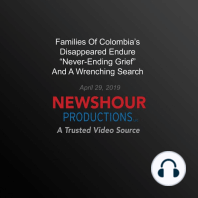 Families Of Colombia's Disappeared Endure 'Never-Ending Grief' And A Wrenching Search