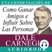 Cómo Ganar Amigos e Influir Sobre las Personas: How to Win Friends and Influence People