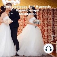 Cure Jealousy Hypnosis Hypnotherapy Meditation