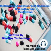 Methadone Addiction Self Hypnosis Hypnotherapy Meditation