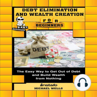 Debt Elimination and Wealth Creation for Beginners