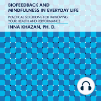 Biofeedback and Mindfulness in Everyday Life