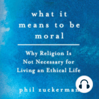 What It Means to Be Moral