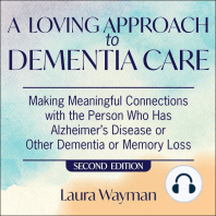 Loving Approach To Dementia Care, A, 2nd Edition