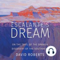 Escalante's Dream