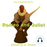 Romeo & Juliet Retold by E. Nesbit