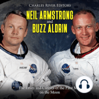 Neil Armstrong and Buzz Aldrin: The Lives and Careers of the First Men on the Moon