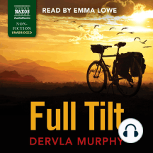 Full Tilt: Ireland to India with a Bicycle