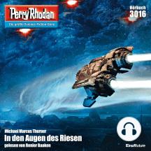 """Perry Rhodan 3016: In den Augen des Riesen: Perry Rhodan-Zyklus """"Mythos"""""""