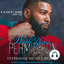 With Your Permission: In The Heart Of A Valentine, Book Five