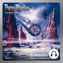 "Perry Rhodan Silber Edition 145: Ordobans Erbe: 3. Band des Zyklus ""Chronofossilien"""