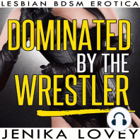 Dominated by the Wrestler
