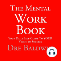 The Mental Workbook: The Daily Program to Transform from Who You Are into Who You Need to Be