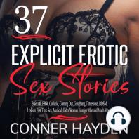 37 Explicit Erotic Sex Stories