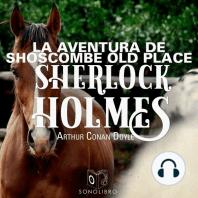 La aventura de Shoscombe Old place