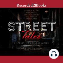 Street Tales: A Street Lit Anthology