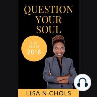 Question Your Soul