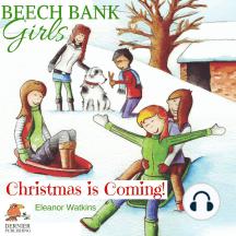 Beech Bank Girls: Christmas is Coming!