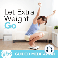 Let Extra Weight Go!